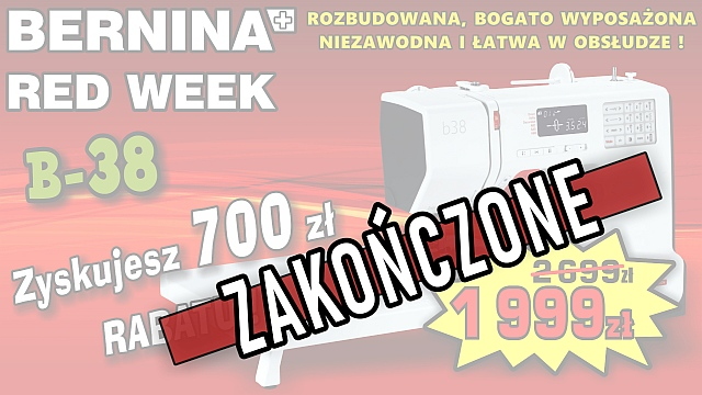 BERNINA RED WEEK - B38 - Promocja Tygodniowa