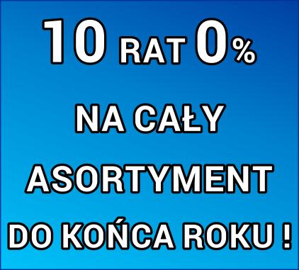 RATY ZERO % na cały Asortyment