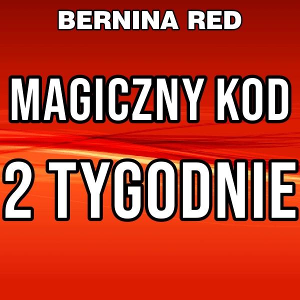 MAGICZNY KOD BERNINA RED 2 Tygodnie